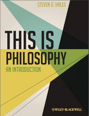 This Is Philosophy By Hales, Steven D.